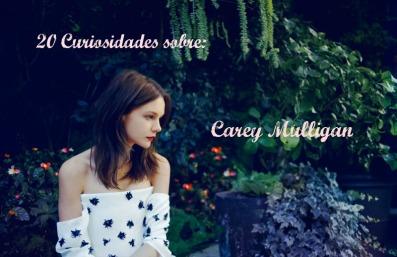 Carey Mulligna Curiosidades